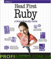 Head First Ruby: A Brain-Friendly Guide 1st Edition