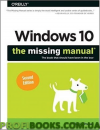 Windows 10: The Missing Manual: The book that should have been in the box 2nd Edition