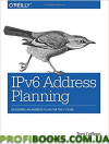 IPv6 Address Planning: Designing an Address Plan for the Future 1st Edition